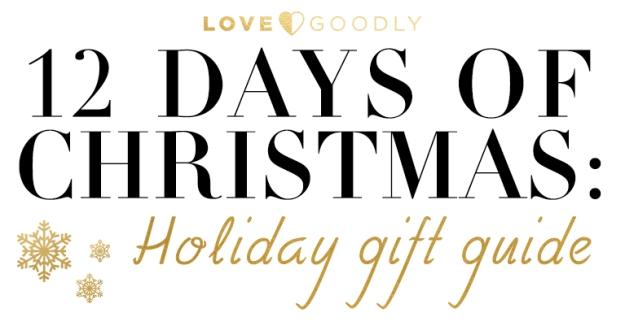 LoveGoodly_ChristmasGfitGuide_2016_Blog_facebook767x401-2.jpg